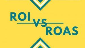 نرخ بازگشت سرمایه (ROI) و نرخ بازگشت هزینه تبلیغات (ROAS) چیست؟